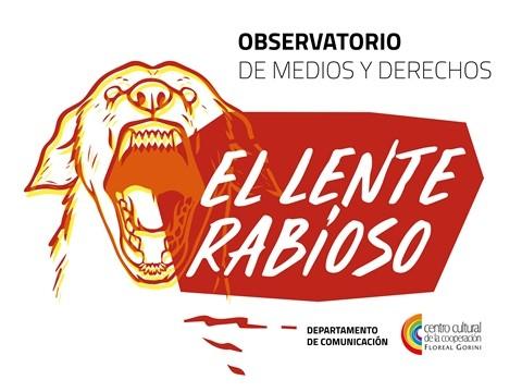 """Observatorio de Medios y Derechos """"El Lente Rabioso"""""""