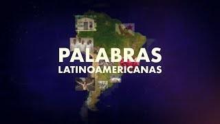 Palabras Latinoamericanas